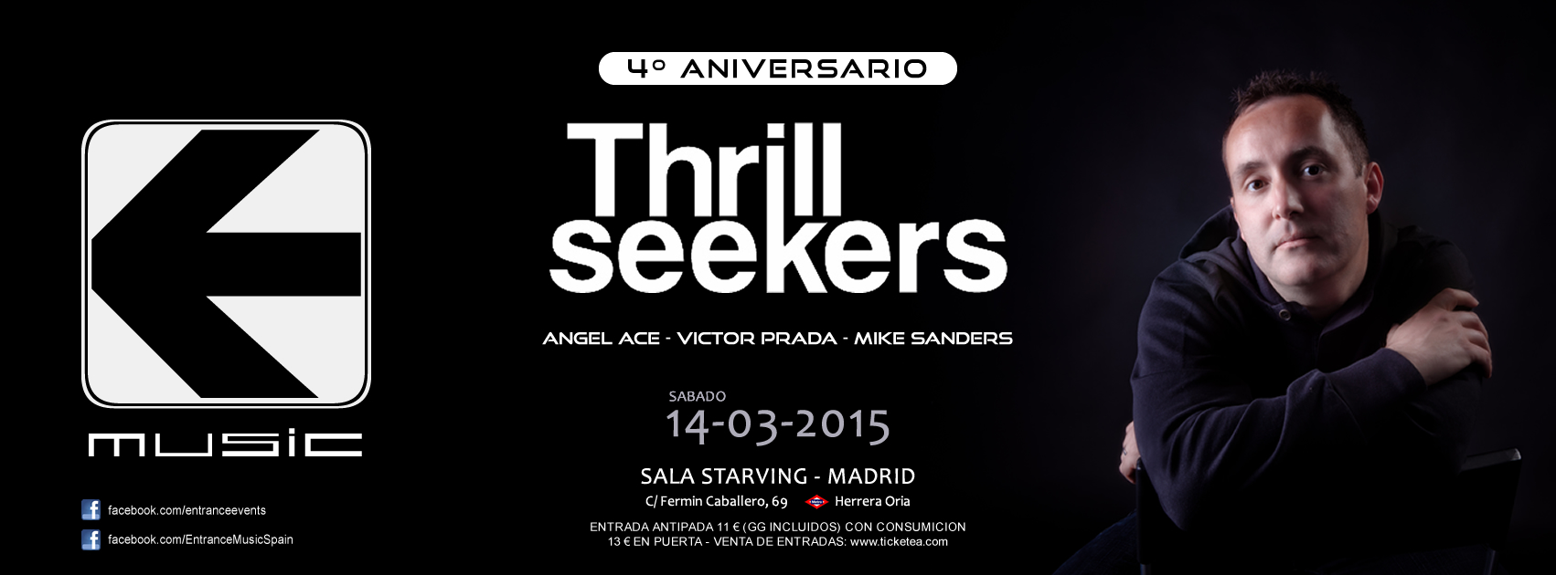 Entrance cuarto aniversario con Thrillseekers