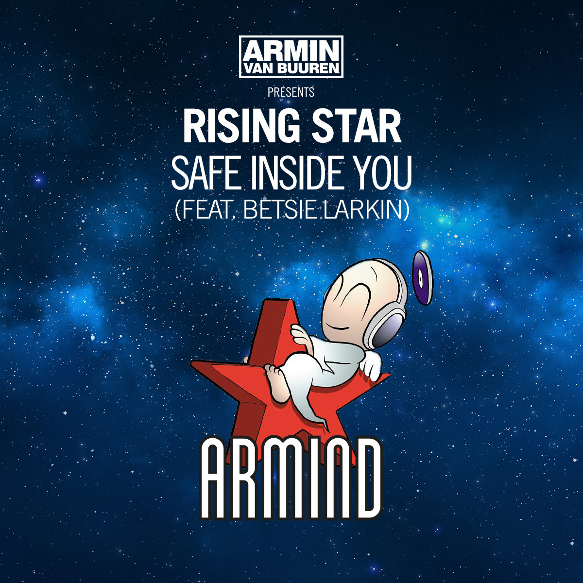Armin van Buuren pres. Rising Star - Safe Inside You