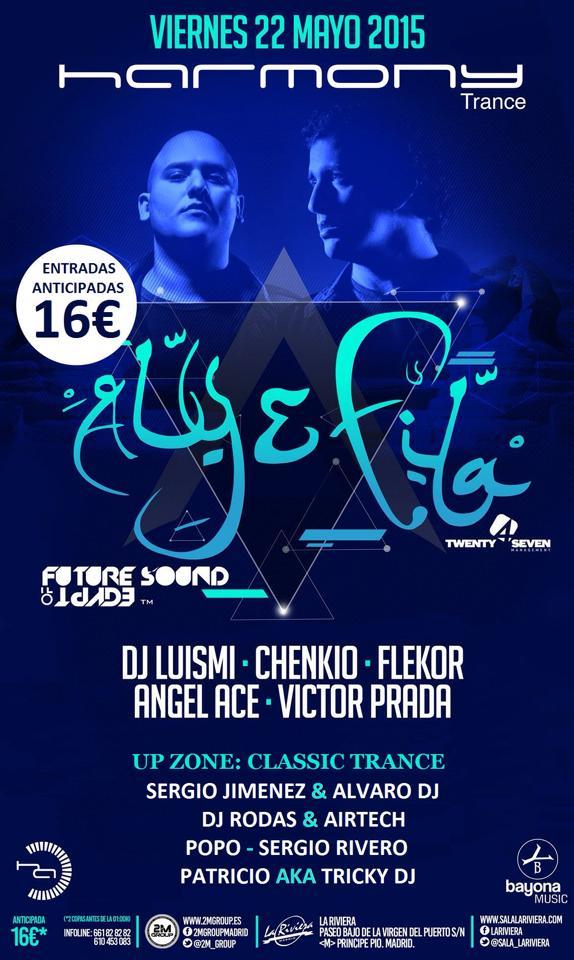 22 de mayo: Harmony Trance con Aly & Fila y Entrance (Sala la Riviera, Madrid)