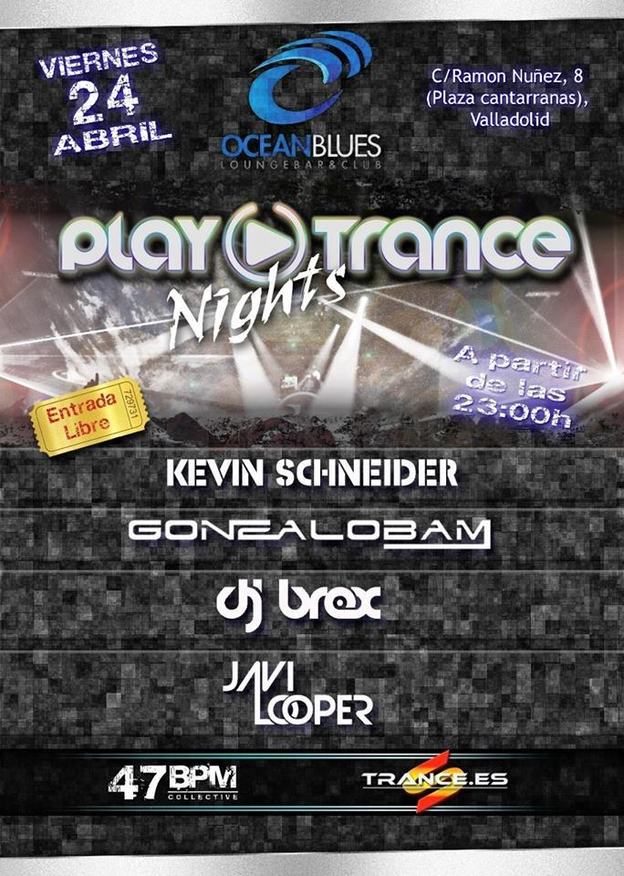 24 de abril: PlayTrance Nights. Segunda fiesta PlayTrance en el centro de Valladolid