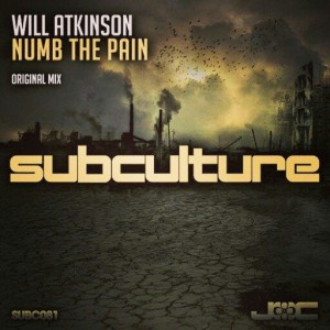 Will Atkinson - Numb The Pain [Subculture Recordings]