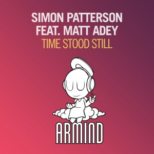 Simon Patterson feat. Matt Adey - Time Stood Still (Armind [ARMADA])