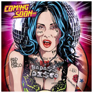 Coming Soon!!! - BadA$$ Disco [Spin Twist Records]