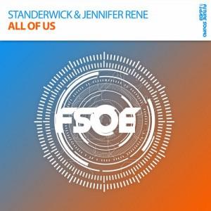 Standerwick feat. Jennifer Rene - All Of Us [FSOE (ARMADA)]