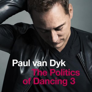 Paul van Dyk presenta la tercera edición de 'The Politics of Dancing'.