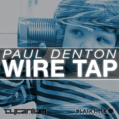 Paul Denton - Wire Tap