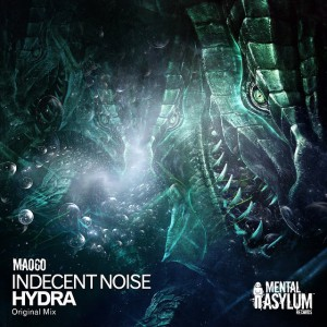[PREVIEW] Indecent Noise - Hydra (Original Mix) [Mental Asylum Recordings]