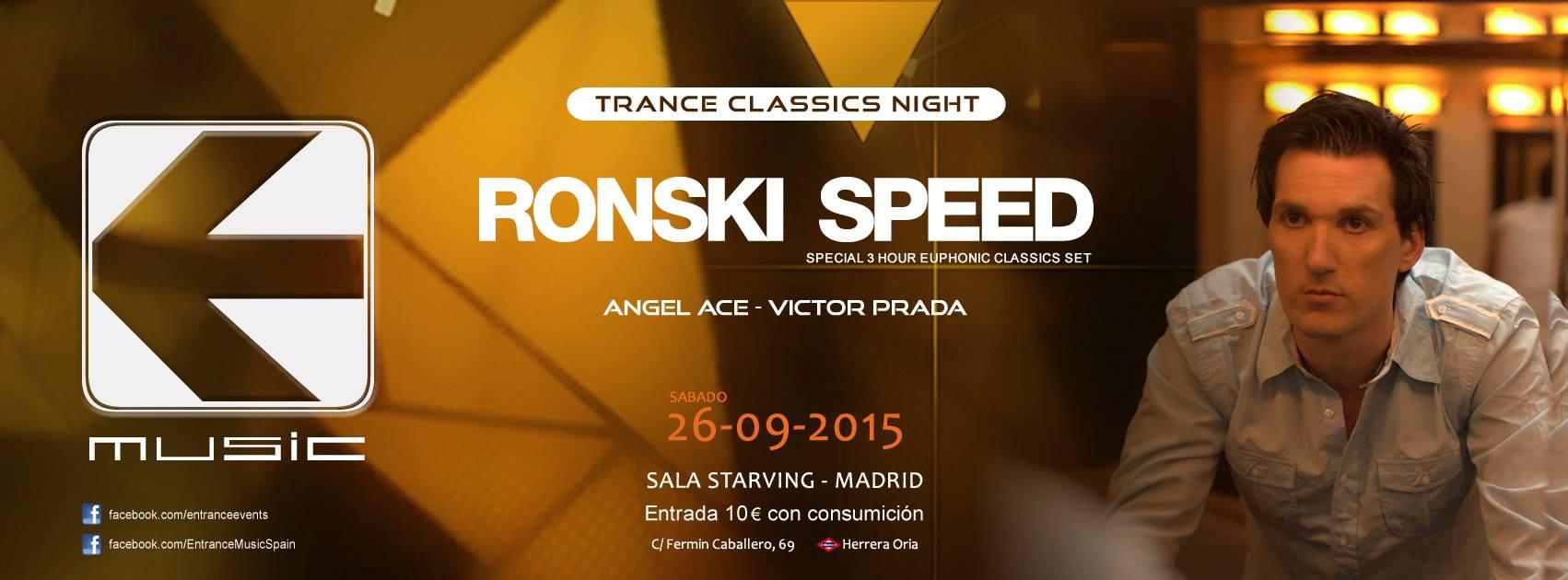 26 de septiembre: Entrance abre temporada con Trance Classics y Ronski Speed como invitado