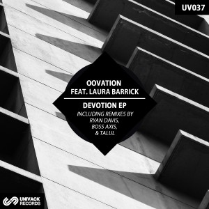 OOVATION – Devotion (+ Remixes) [Univack Records]