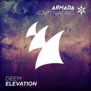 Deem - Elevation [Armada Captivating (ARMADA)]