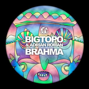 Bigtopo & Adrian Roman - Brahma [PLAY RECORDS]