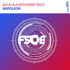 Aly & Fila with Ferry Tayle - Napoleon [FSOE]
