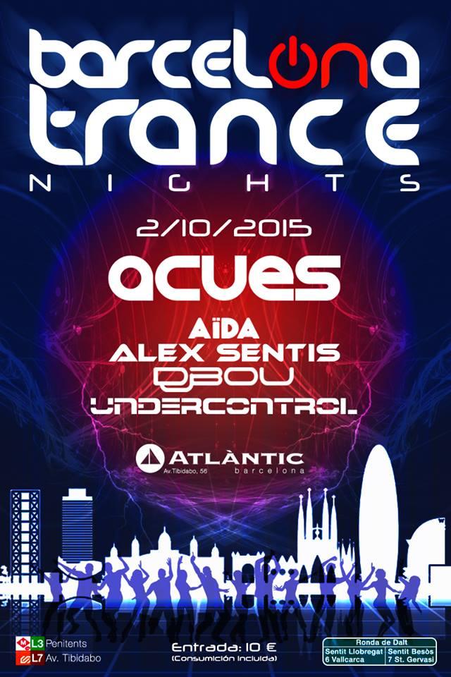 2 de octubre: Nueva edición de Barcelona Trance Nights con Acues como invitado