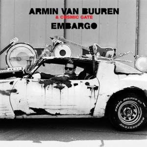 Armin van Buuren & Cosmic Gate - Embargo [ARMADA]