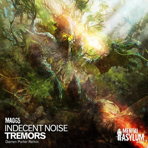 Indecent Noise - Tremors