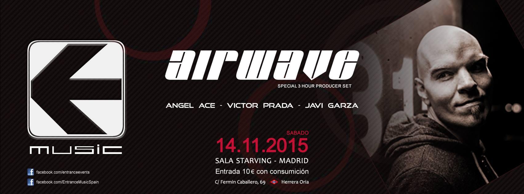14 de noviembre: 3 horas de Airwave con Entrance