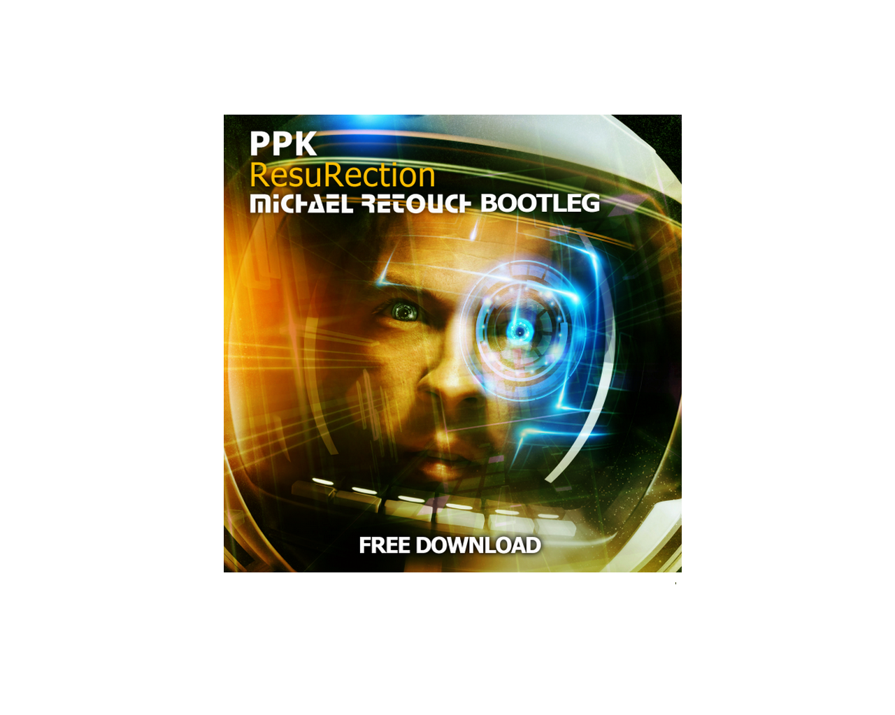 PPK - ResuRection (Michael Retouch Bootleg) [FREE DOWNLOAD]