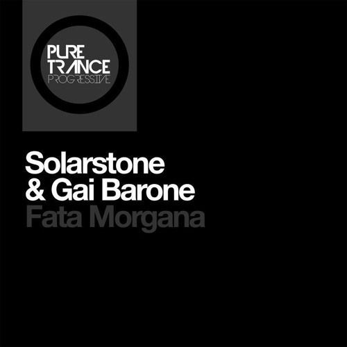 Solarstone and Gai Barone - Fata Morgana