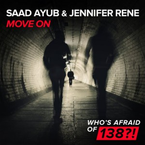 Saad Ayub & Jennifer Rene - Move On [WAO 138?!]