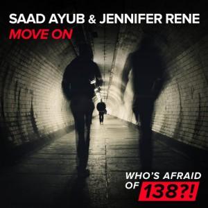 Saad Ayub & Jennifer Rene - Move On [WAO 138?!]