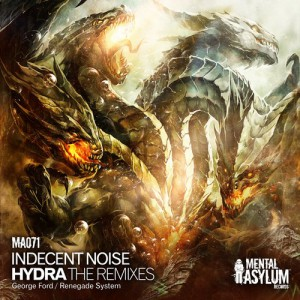 Indecent Noise - Hydra (The Remixes) [Mental Asylum Records]