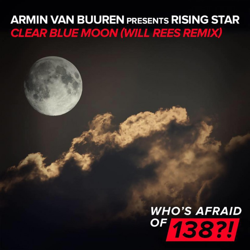 Armin van Buuren pres Rising Star - Clear Blue Moon