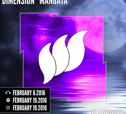 Dimension - Mangata [Flashover Recordings]