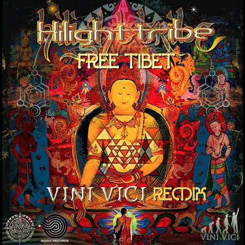 Highlight Tribe - Free Tibet (Vini Vici Remix)