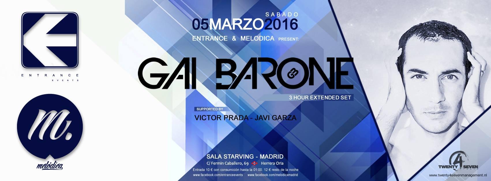 Entrance y Melodica unen fuerzas con Gai Barone en Madrid
