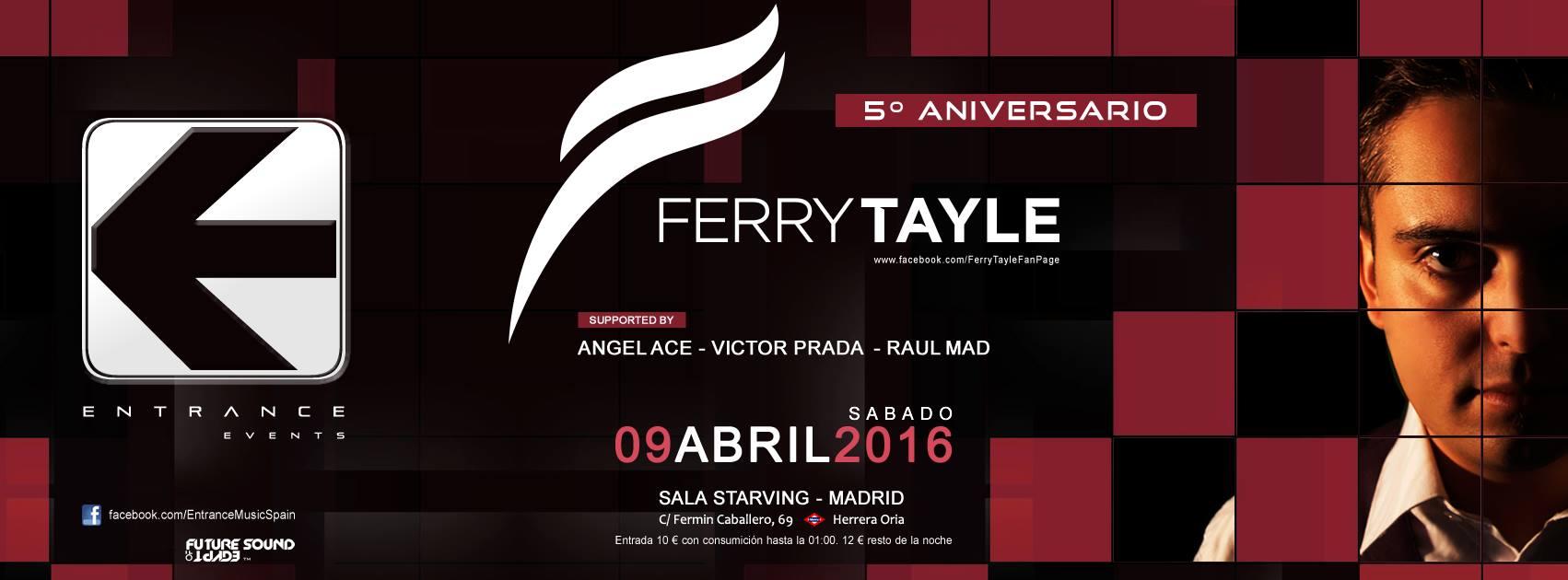 Entrance celebra su quinto aniversario con Ferry Tayle en Madrid