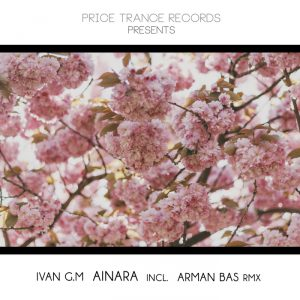 [TALENTO ESPAÑOL] Ivan G.M debuta en Price Trance Records con 'Ainara'