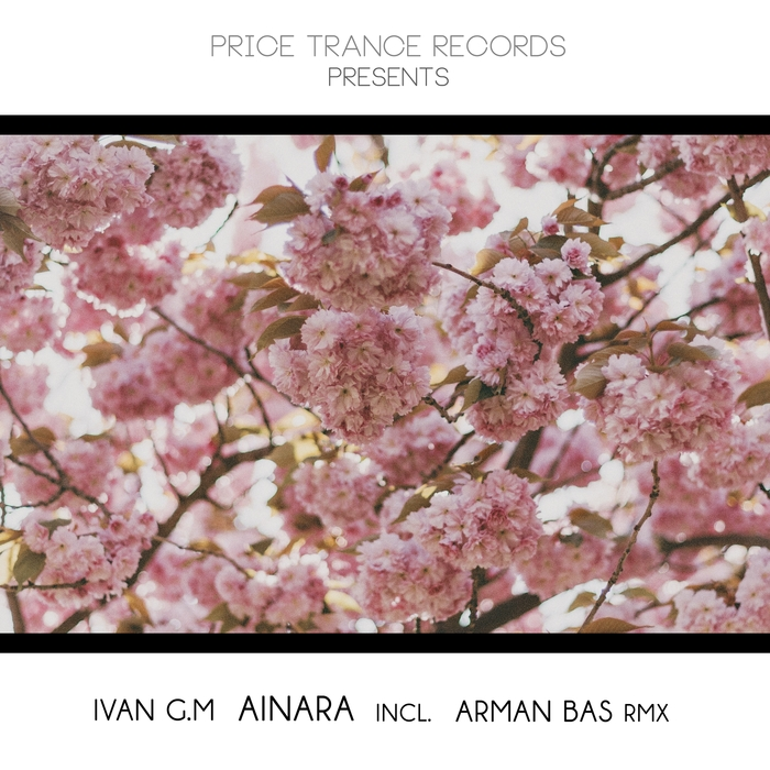 Ivan GM - Ainara - Price Trance Records