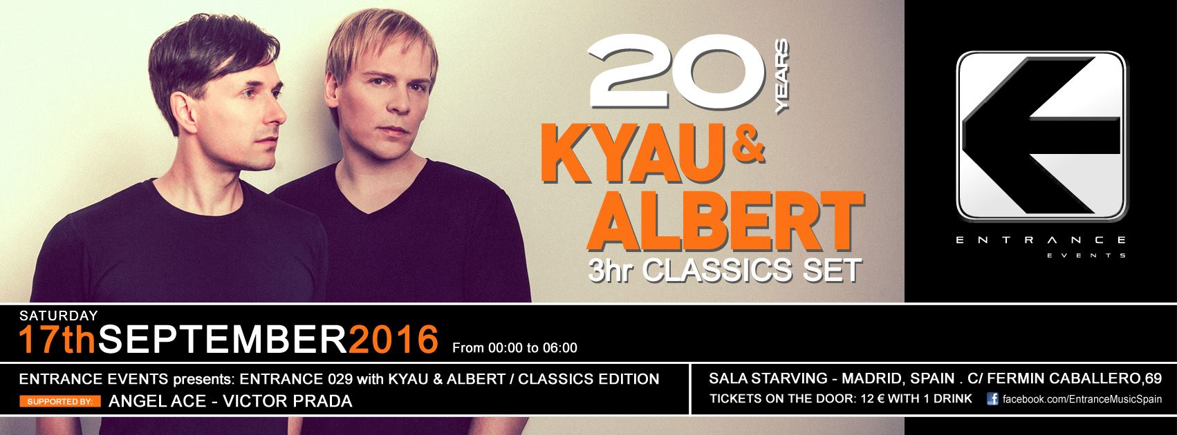 Entrance abre temporada con tres horas de clásicos a cargo de Kyau & Albert