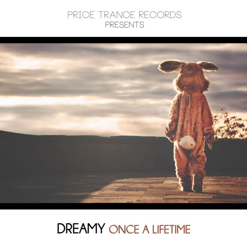 Price Trance Records - Dreamy - Once a Lifetime