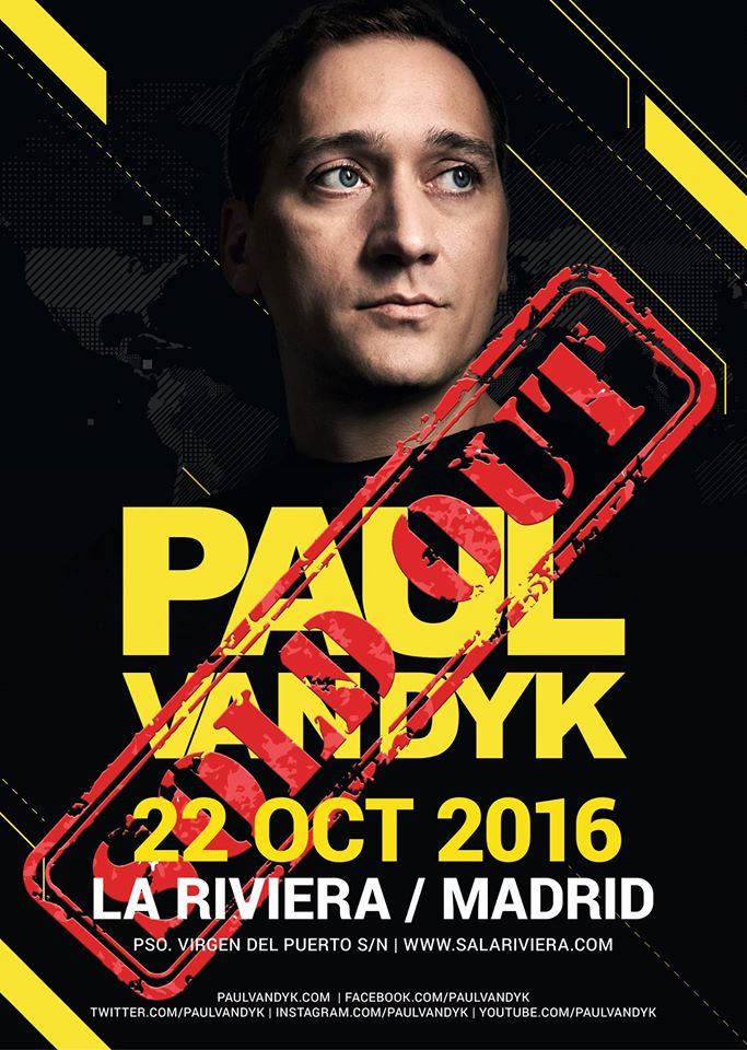 22 oct 2016 Paul van Dyk Madrid Sold Out