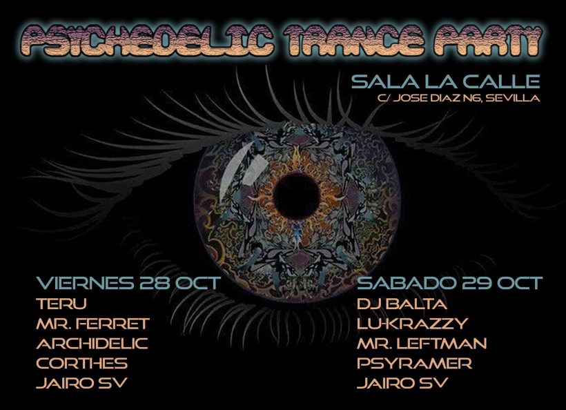 Psychedelic Trance Party 1 Sevilla