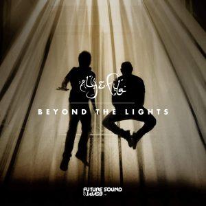 Aly & Fila deslumbran en su variado nuevo álbum 'Beyond The Lights'