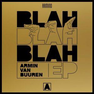 """Armin van Buuren presenta cuatro piezas de Trance en su EP """"Blah Blah Blah"""""""