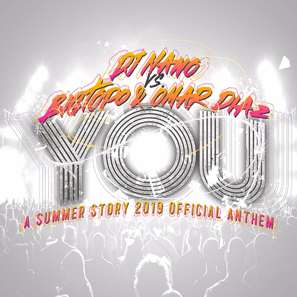 Dj Nano vs Bigtopo & Omar Diaz - You