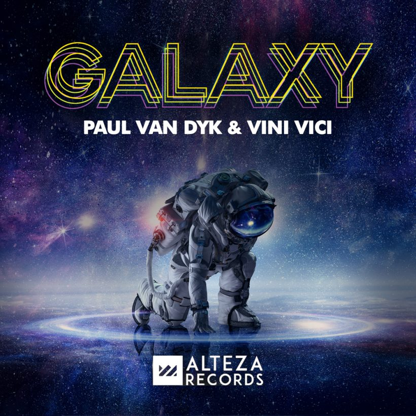 Paul van Dyk and Vini Vici - Galaxy
