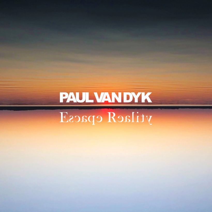 Paul van Dyk Escape Reality