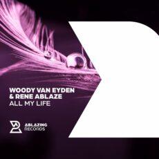 """Woody van Eyden y Rene Ablaze colaboran en """"All My Life"""""""